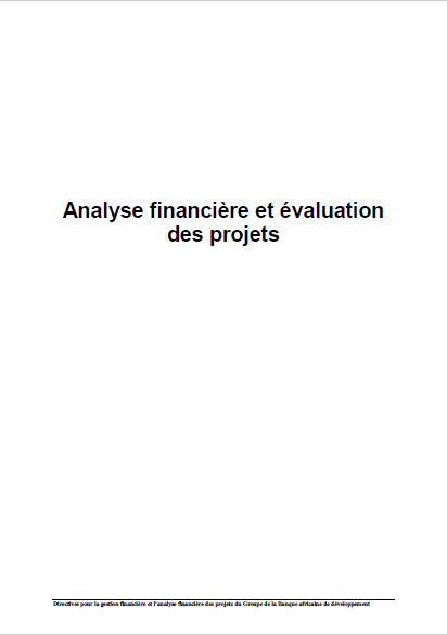 ANALYSE FINANCIERE ET AVALUATION DES PROJETS