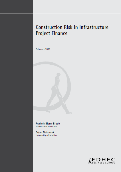 CONSTRUCTION RISK IN INFRASTRUCTURE PROJECT FINANC...