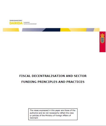 FISCAL DECENTRALISATION AND SECTOR FUNDING PRINCIP...